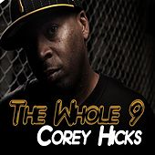 The Whole 9 by Corey Hicks