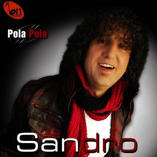 Pola, Pola by Sandro