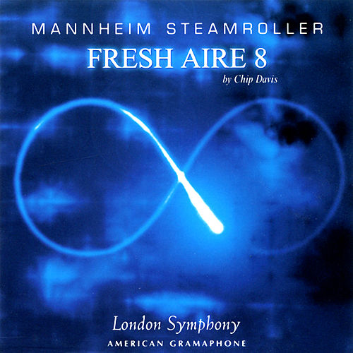 Fresh Aire 8 by Mannheim Steamroller