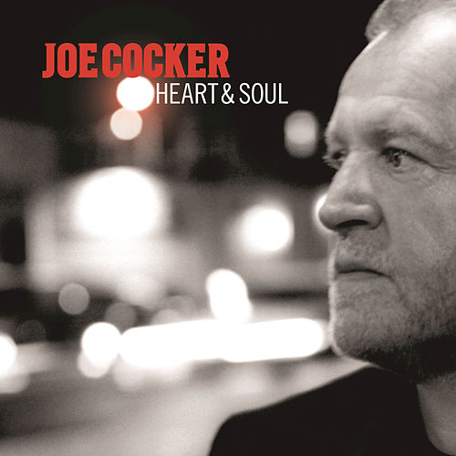 Heart & Soul by Joe Cocker