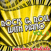 Rock & Roll With Piano Vol. 8 von Various Artists