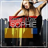 Sophie (The Lounge & Chill Out Experience) by Simon Le Grec