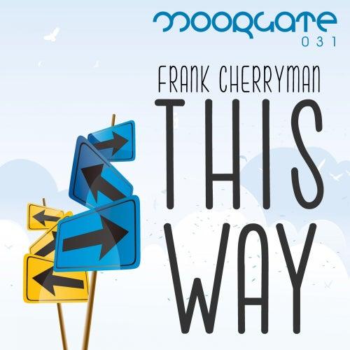 This Way by Frank Cherryman