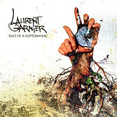 Tales Of Kleptomaniac - Deluxe Edition by Laurent Garnier