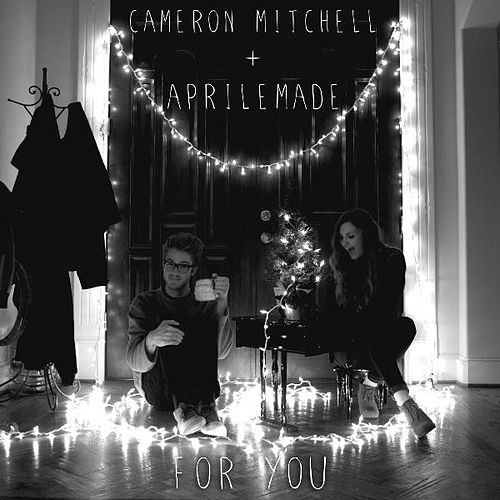 For You by Cameron Mitchell