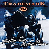 Another Time Another Place by Trademark