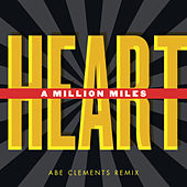 A Million Miles Remixes von Heart