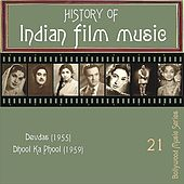 History of Indian Film Music: Devdas (1955), Dhool Ka Phool (1959), Vol.  21 by Various Artists