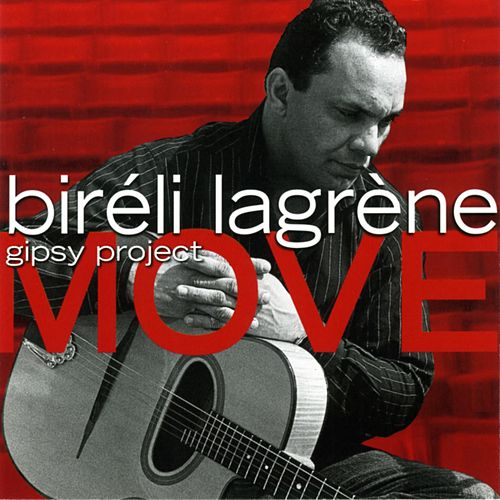 Move by Bireli Lagrene