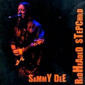 Redheaded Stepchild by Sammy Dee