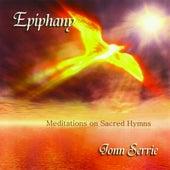 Epiphany: Meditations on Sacred Hymns by Jonn Serrie