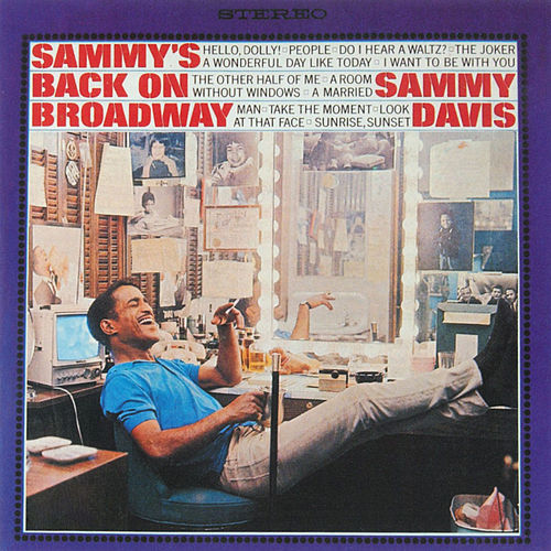 Sammy's Back On Broadway by Sammy Davis, Jr.