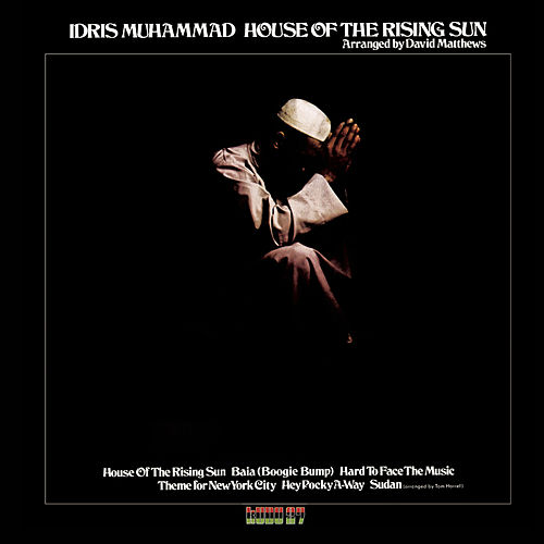 House Of The Rising Sun by Idris Muhammad