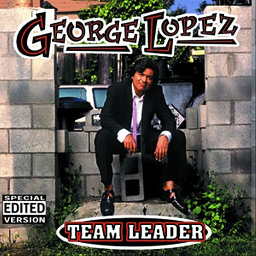 Team Leader by George Lopez