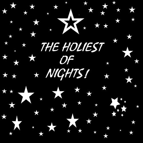 The Holiest of Nights by Michael Carruth