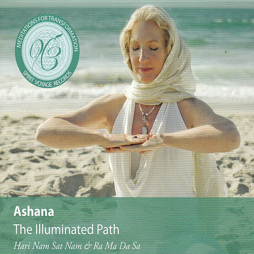 The Illuminated Path by Ashana