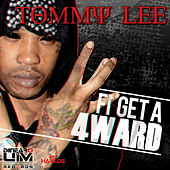 Fi Get a 4ward - Single by Tommy Lee