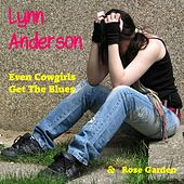 Even Cowgirls Get the Blues by Lynn Anderson