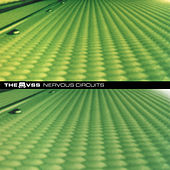 Nervous Circuits by The VSS