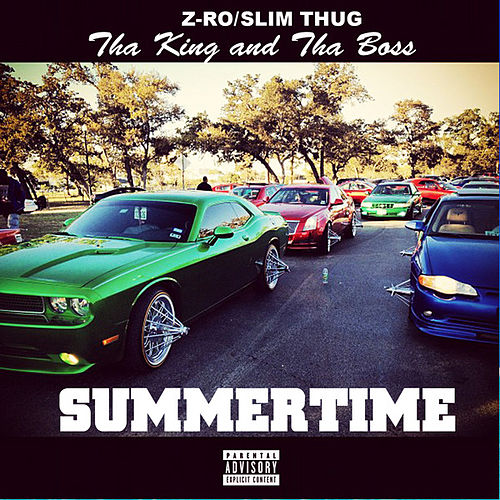 Summertime by Slim Thug