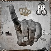 Just One by Pep Love