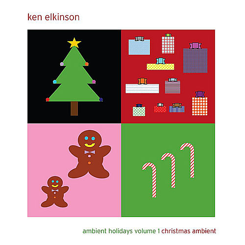 Ambient Holidays Volume 1: Christmas Ambient by Ken Elkinson