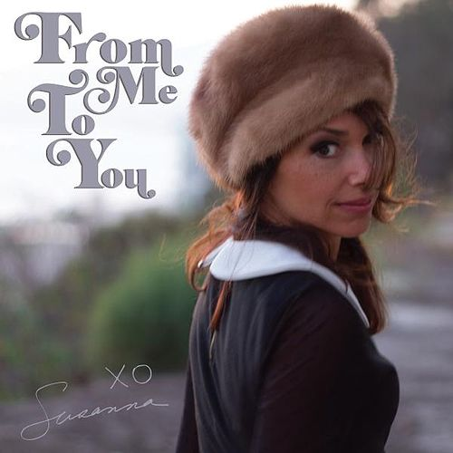 From Me to You by Susanna Hoffs