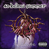 The Mourning After by 40 Below Summer