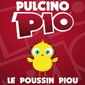Le Poussin Piou by Pulcino Pio