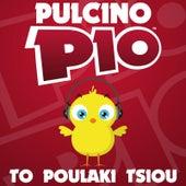 To Poulaki Tsiou by Pulcino Pio