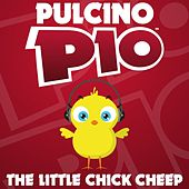 The Little Chick Cheep by Pulcino Pio