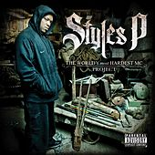 The World's Most Hardest MC Project by Styles P