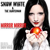 Mirror Mirror by Snow White