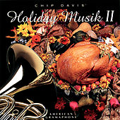 Chip Davis' Holiday Musik II by Jackson Berkey