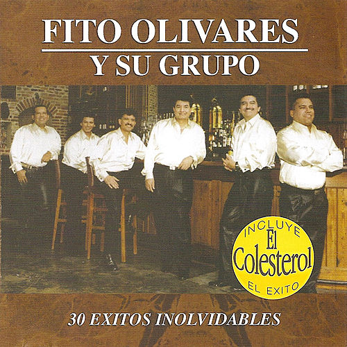 30 Exitos Inolvidables by Fito Olivares