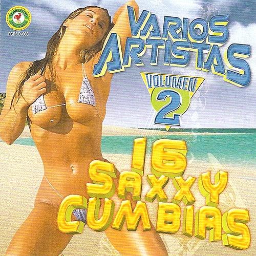 16 Saxxy Cumbias Volumen 2 by Various Artists