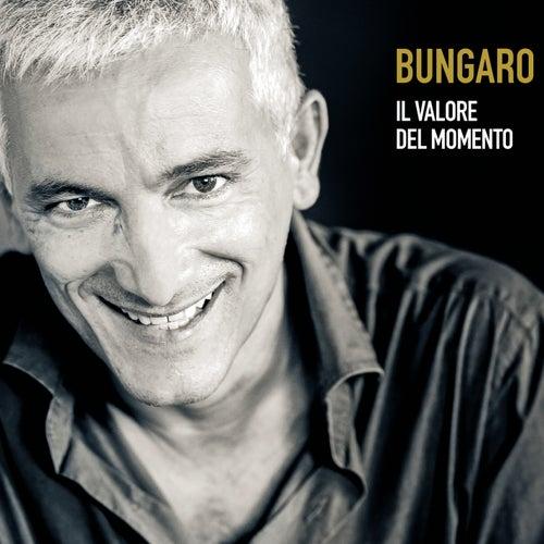 Il valore del momento by Bungaro