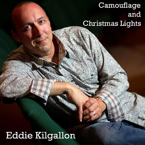 Camouflage and Christmas Lights by Eddie Kilgallon