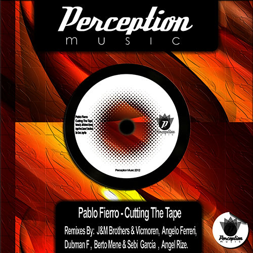 Cutting the Tape - EP by Pablo Fierro