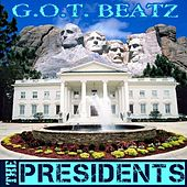 The Presidents by Got Beatz Ent.