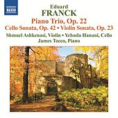 Franck: Piano Trio, Op. 22 - Cello & Violin Sonatas by Various Artists