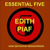 Edith Piaf - Essential 5   (High Quality Restoration & Mastering) von Edith Piaf