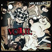 Vol. 2 by Walk off the Earth