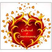 A Cabaret of Consciousness 2012 by Gina Citoli