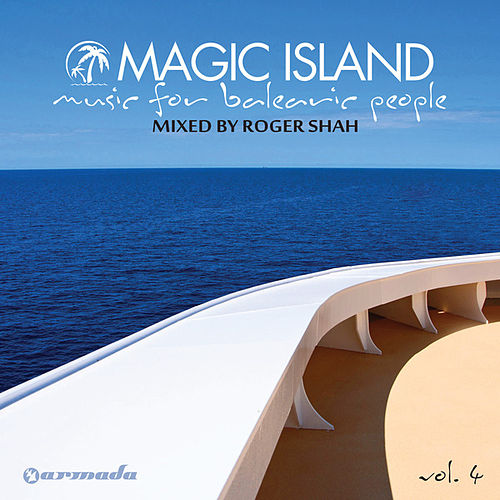 Magic Island - Music For Balearic People, Vol. 4 (Unmixed Edits) by Various Artists
