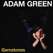 Gemstones by Adam Green