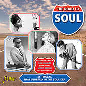 The Road to Soul - 55 Tracks That Ushered In the Soul Era von Various Artists