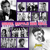 Shake, Rattle and Roll - R&B's Greatest Hits 1953 - 1958 von Various Artists