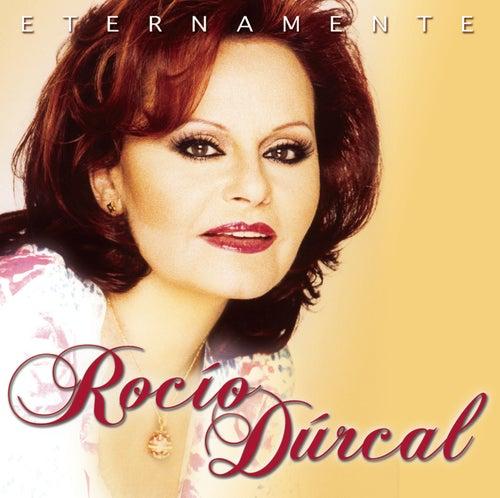 Eternamente by Rocío Dúrcal
