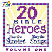 20 Bible Heroes Stories & Songs, Vol. 1 by Wonder Kids